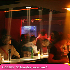 Rencontre gay orleans